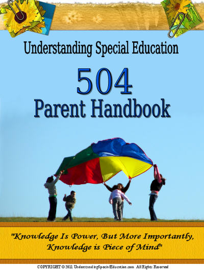 A Parents Guide To Section 504 In >> 504 Parent Handbook